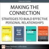Making the Connection: Strategies to Build Effective Personal Relationships - Free eBook Share   Insight, Motivation & Leadership In Business   Scoop.it