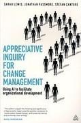 Appreciative Inquiry For Change Management (Engels) door S. (Sarah) Lewis, S. (Stefan) Cantore, J. (Jonathan) Passmore (Boek) Managementboek.nl | Art of Hosting | Scoop.it