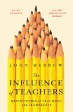 The Influence of Teachers: Reflections on Teaching and Leadership | Leadership, Trust and e-Learning | Scoop.it