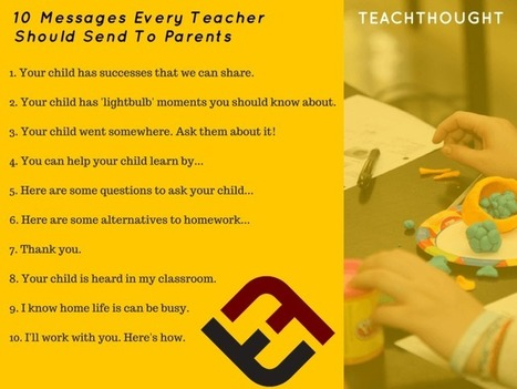 10 Messages Every Teacher Should Send To Parents - | TeachThought | Scoop.it
