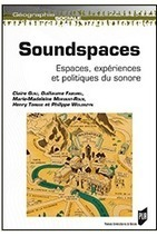 Soundspaces : Espaces, expériences et politiques du sonore | Aural Complex Landscape | Scoop.it