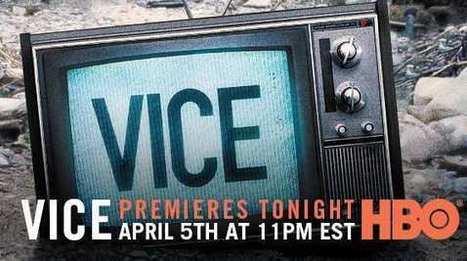 HBO et Vice renforcent leur collaboration | DocPresseESJ | Scoop.it