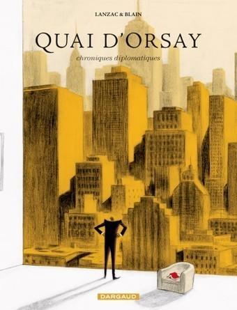 Quai d'Orsay - Editions Dargaud | Great historical speeches | Scoop.it