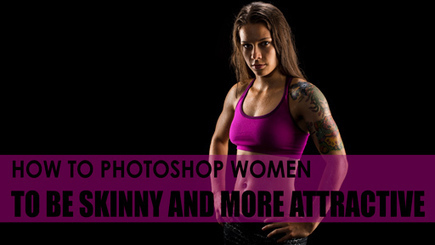 How To Photoshop Women To Be Skinny And More Attractive. | DSLR video and Photography | Scoop.it