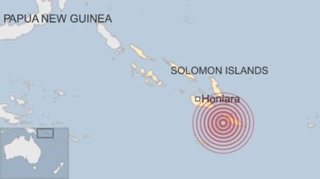 Tsunami warning: Solomons 7.7 quake prompts alert - BBC News | Global Affairs & Human Geography Digital Knowledge Source | Scoop.it