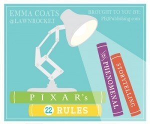 Pixar's 22 Rules to Phenomenal Storytelling [INFOGRAPHIC] | We're in Business | Scoop.it
