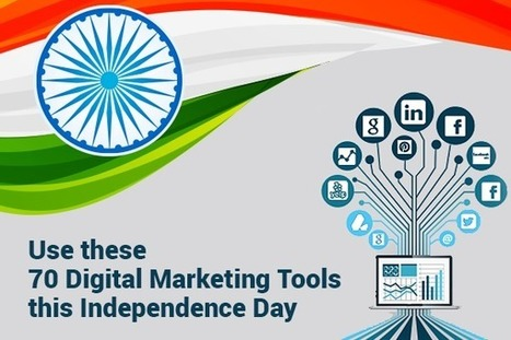 70 Digital Marketing Tools to Gear-up Your Business This Independence Day | internet marketing | Scoop.it