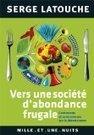 Vers une société d'abondance frugale:Contresens et controverses de la décroissance | Bretagne en transition | Scoop.it