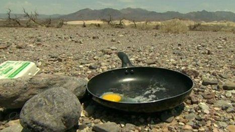 Death Valley: Hot enough to fry an egg? | Masada Geography | Scoop.it