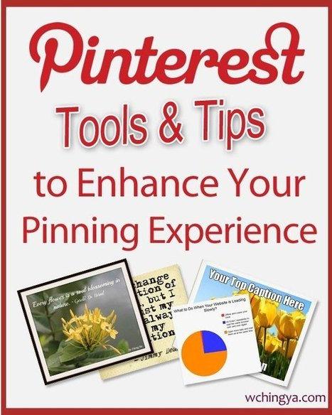 26+ Pinterest Tools and Tips to Enhance Your Pinning Experience | E-Capability | Scoop.it