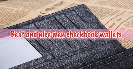 Best and nice men checkbook wallets (Updated April, 2016) - Best Wallets 2015 - 2016 | Best bag 2016 | Scoop.it