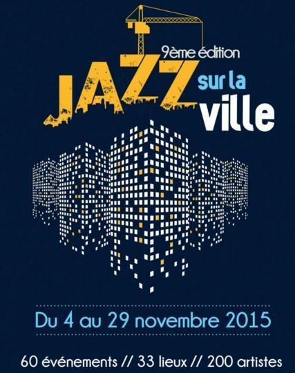 Jazz sur La Ville Festival, Marseille, November 4 - 29 | France Festivals | Scoop.it