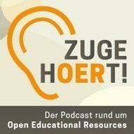 zugehOERt! Der Podcast rund um OER (Open Educational Resources) | OER Open Educational Resources | Scoop.it