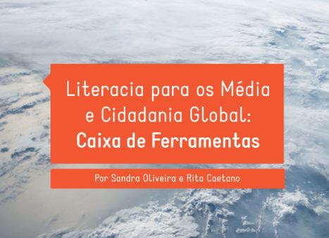 [Livro] Literacia para os Media e Cidadania Global - Caixa de Ferramentas | Educommunication | Scoop.it