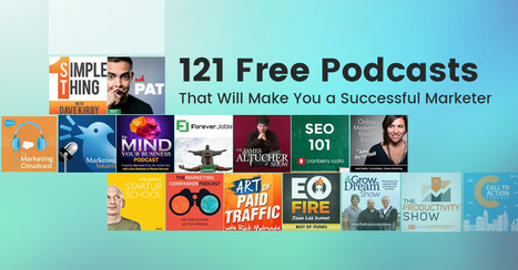 121 Free podcasts that will make you a successful marketer - TechWyse 'Rise to the Top' Blog | Customer, Consumer, Client Centricity | Scoop.it