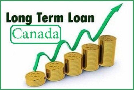 Long Term Loan >> Long Term Loans In Long Term Loan Canada Scoop It