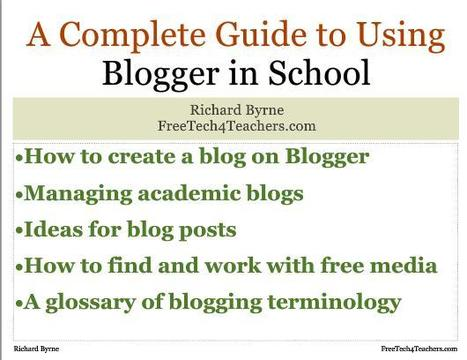 A Complete Guide to Using Blogger In School - 81 Page Free PDF ~ Free Technology for Teachers | Into the Driver's Seat | Scoop.it