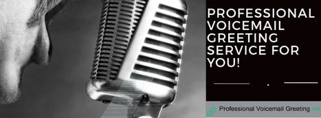 Professional voice message greeting tips prof professional voicemail greeting service for you m4hsunfo Choice Image