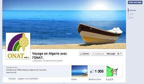 La promotion du tourisme en Algérie passe par les médias sociaux | Revolution Digitale Algérienne | Scoop.it