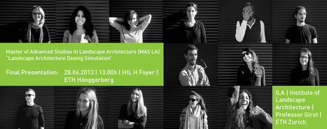 MAS LA 2012-23: Final Presentation |Prof. Girot, ETH Zurich | Christophe Girot | Chair of landscape architecture | Swiss Federal Institute of Technology Zurich | ETHZ | For our Students | Scoop.it
