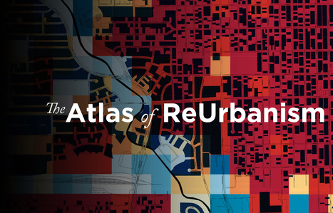 Atlas of Reurbanism | Adaptive Cities | Scoop.it