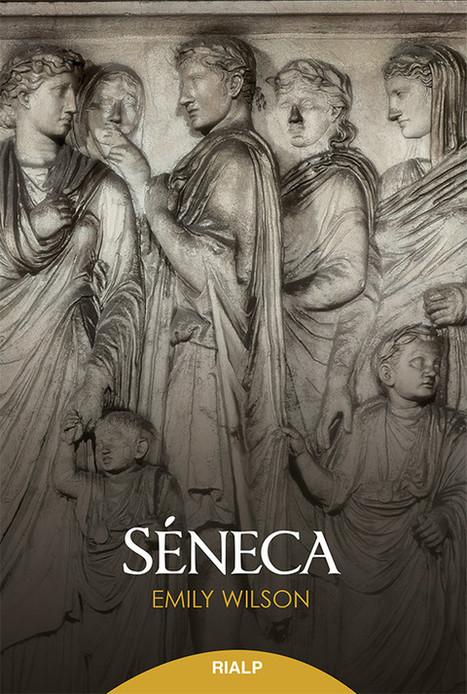 ¿Por qué Séneca no cae bien? | Literatura latina | Scoop.it