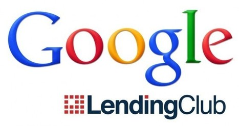 Google and Lending Club Kick Off New Business Loan Program | Micro-business | Scoop.it