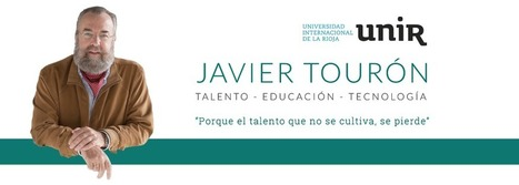 Javier Tourón - Talento, Educación, Tecnología | Personal [e-]Learning Environments | Scoop.it