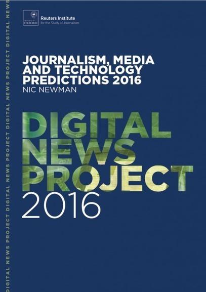Journalism, media and technology predictions 2016 | Webortash | Scoop.it