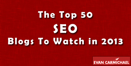 The Top 50 SEO Blogs to Watch in 2013 - Entrepreneur Blog | SEO, SEM & Social Media NEWS | Scoop.it
