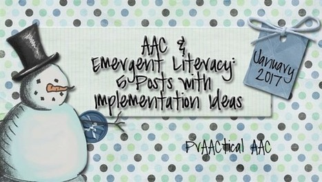 AAC and Emergent Literacy: 5 Posts with Implementation Ideas | AAC: Augmentative and Alternative Communication | Scoop.it
