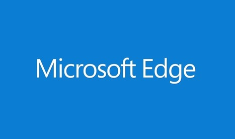 Microsoft Edge es el sucesor definitivo de Internet Explorer. | Tecnología 2015 | Scoop.it