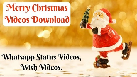 15 Merry Christmas Whatsapp Status Videos Down