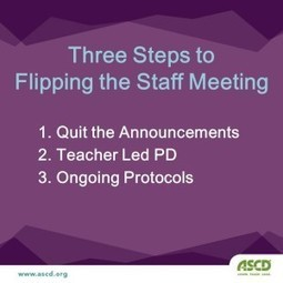 Flipping the Staff Meeting | EdLead | Scoop.it