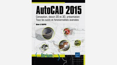 Livre AutoCAD 2015 | 3D Library | Scoop.it