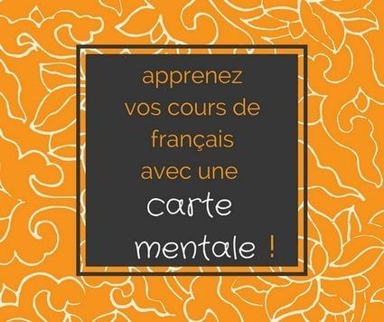Apprendre ses cours de français avec une carte mentale   Classemapping   Scoop.it