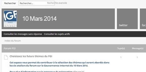 Ouverture du Forum de la Gouvernance Internet France | Libertés Numériques | Scoop.it