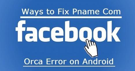 Pname Com Facebook Orca Error, Guest Posting Se
