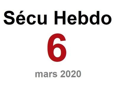 Sécu Hebdo 6  du 8 mars 2020