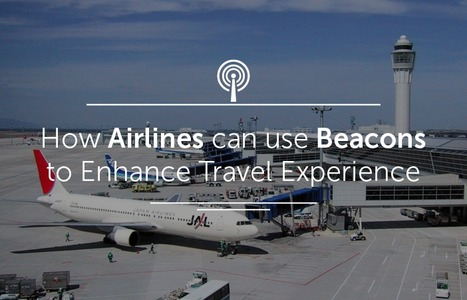 How Airlines can use Beacons to Enhance Travel Experience | iNNOV8 | Scoop.it