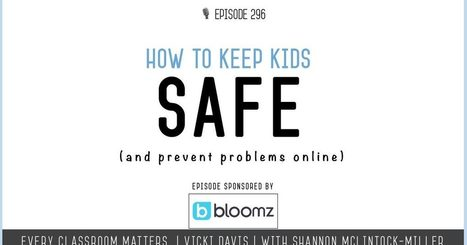 How to Keep Kids Safe - Digital Citizenship via @coolcatteacher   Teaching, Learning, and Leadership   Scoop.it
