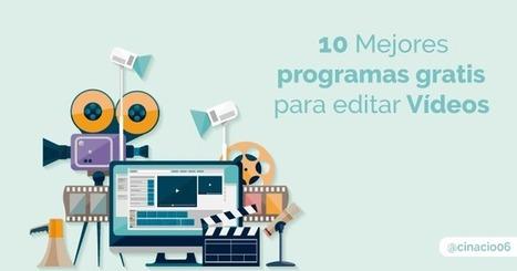 Los 10 mejores programas de edición de #vídeo gratis @cinacio06 | #socialmedia #rrss | Scoop.it
