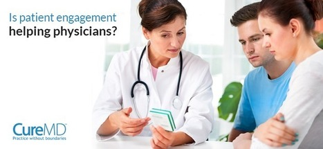 Is patient engagement helping physicians? | Healthcare IT | Scoop.it