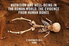 Nutrition and Well-Being in the Roman World: The Evidence from Human Bones ~ Powered By Osteons | Roma Antiqua | Scoop.it