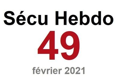 Sécu Hebdo 49 du 6 février 2021