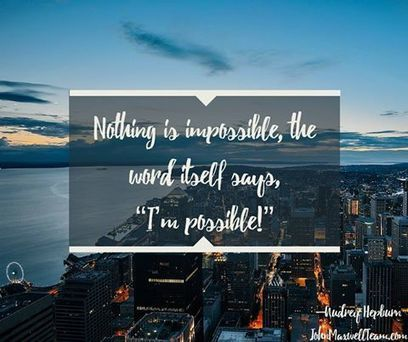 John C. Maxwell - Anything is possible if you believe it... | Facebook | itsyourbiz | Scoop.it