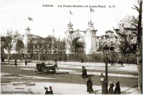 1909 - Luna Park Porte Maillot | Paris Unplugged | Scoop.it