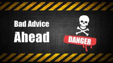 The Worst Social Media Marketing Advice You Will Ever Hear - Jeffbullas's Blog | Social Media, the 21st Century Digital Tool Kit | Scoop.it