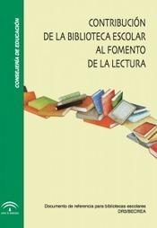 Contribución de la biblioteca escolar al fomento de la lectura | Publicación Libro Abierto de información y apoyo a las biblitotecas escolares de Andalucía | antoniorrubio | Scoop.it
