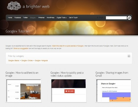 Google+ Tutorials - A Brighter Web | Google + Project | Scoop.it